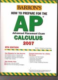 Barron's How to Prepare for AP Calculus 2007 in Kankakee, Illinois